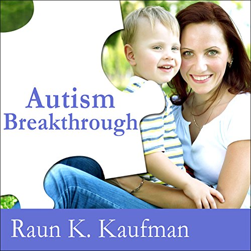 Autism Breakthrough audiobook cover art