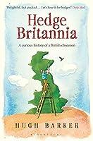 Hedge Britannia by Hugh Barker(2013-03-28)