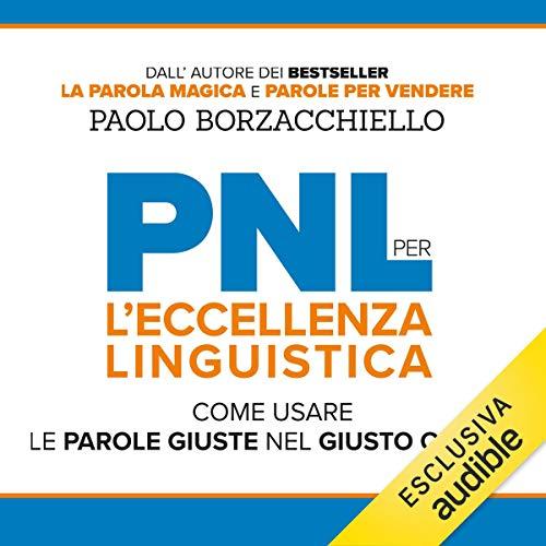 PNL per l'Eccellenza Linguistica audiobook cover art