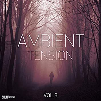 Ambient Tension, Vol. 3