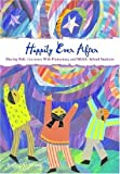 Happily Ever After: Sharing Folk Literature With Elementary and Middle School Students