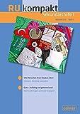 RU kompakt Sekundarstufe I Klassen 5/6 Heft 1: Haupt-/Werkrealschule, Realschule und Gemeinschaftsschule: Anregungen und Materialien für den ... (RU kompakt Sekundarstufen I)