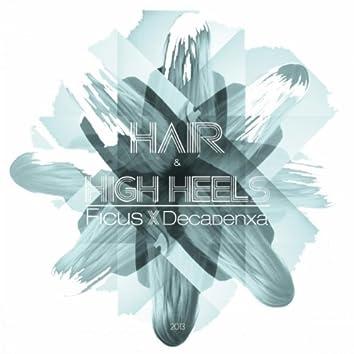 Hair & High Heels