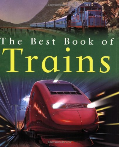 My Best Book of Trains (Best Books of)
