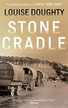 Stone Cradle by [Louise Doughty]