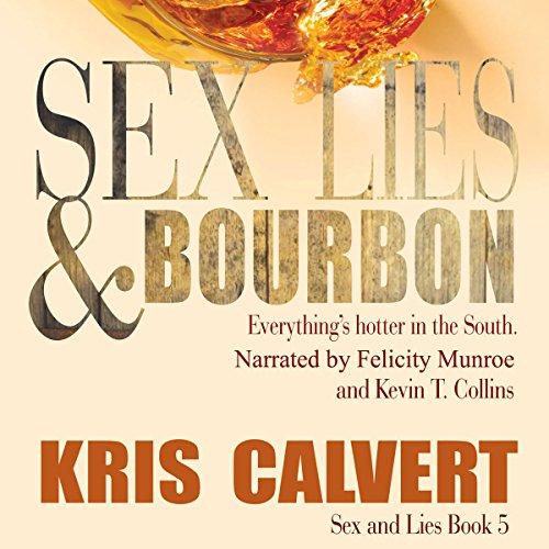Sex, Lies & Bourbon audiobook cover art