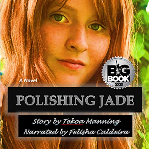 Polishing Jade Audiobook By Tekoa Manning cover art