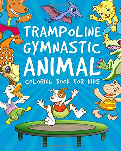 Trampoline Gymnastic Animal Coloring Book For Kids
