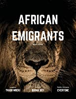 African Emigrants Magazine: Issue 1