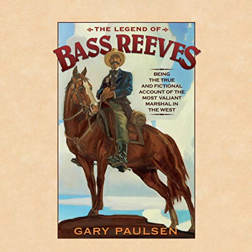 The Legend of Bass Reeves audiobook cover art