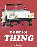 Type 181 THING: Vehicle appreciation  journal and repair workbook