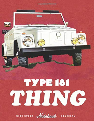 Type 181 THING: Vehicle appreciation journal and repair workbook