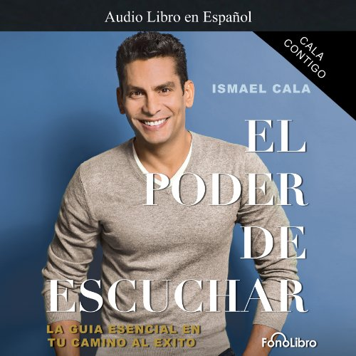 Cala Contigo: El Poder de Escuchar [Cala with You: The Power of Listening] audiobook cover art