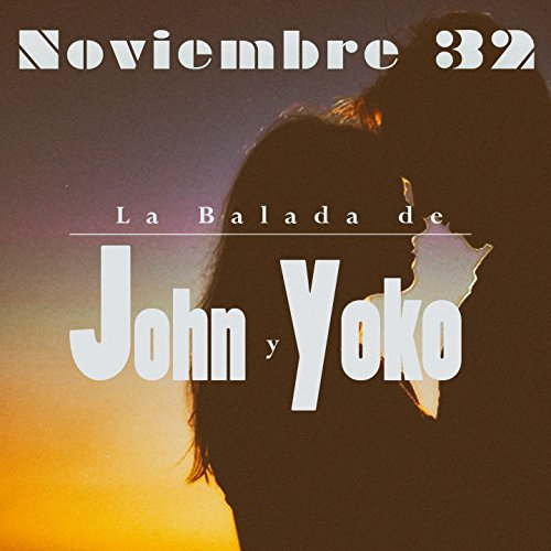 La Balada de John y Yoko