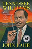 Image of Tennessee Williams: Mad Pilgrimage of the Flesh