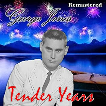 Tender Years (Remastered)