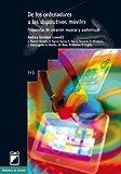 De los ordenadores a los dispositivos móviles: Propuestas de creación musical y audiovisual (BIBLIOTECA DE EUFONIA nº 313) (Spanish Edition)