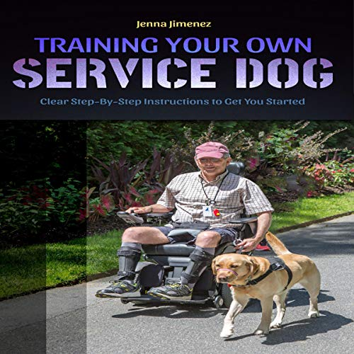 Service Dog: Training Your Own Service Dog audiobook cover art