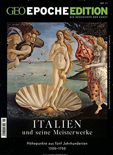 GEO Epoche Edition / GEO Epoche Edition 11/2015 - Italien: Die Geschichte der Kunst - Höhepunkte aus fünf Jahrhunderten 1300 - 1750