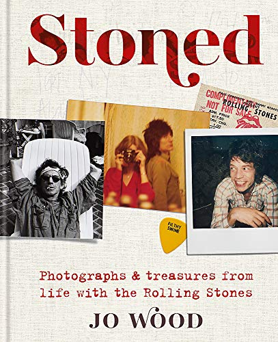 Compare Textbook Prices for Stoned: Photographs & treasures from life with the Rolling Stones  ISBN 9781788401494 by Wood, Jo