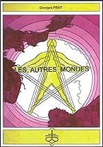 Les autres mondes de Georges Prat