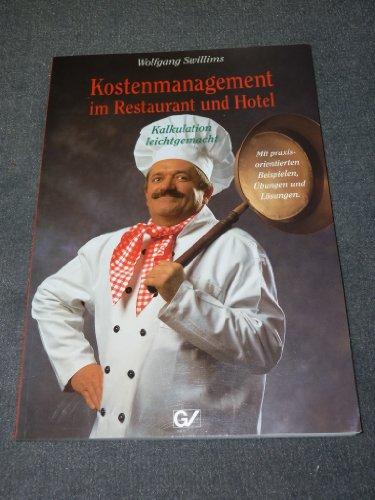 Erfolgreiche Kalkulation in der Gastronomie und Hotellerie