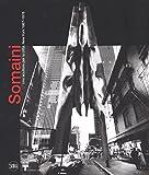 Francesco Somaini. Uno scultore per la città. New York 1967-1976. Ediz. illustrata (Arte moderna)