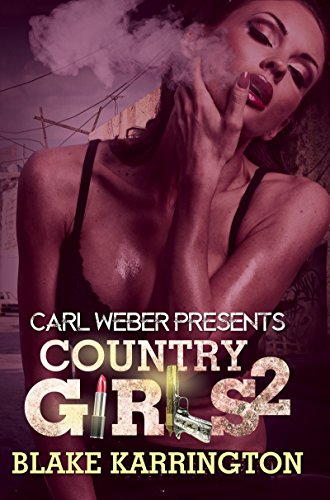 Download Country Girls 2: Carl Weber Presents 1622869761
