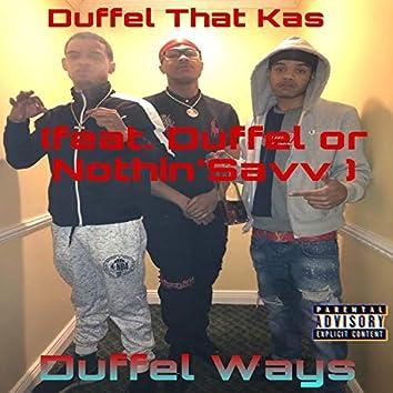 Duffel Ways (feat. SavvKeepADuffel)