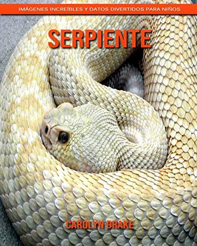 Serpiente: Imágenes increíbles y datos divertidos para niños