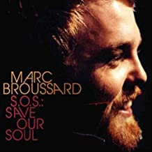 S.O.S.: Save Our Soul by Marc Broussard Audio Marc Broussard