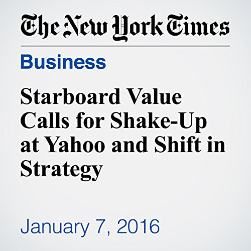 Starboard Value Calls for Shake-Up at Yahoo and Shift in Strategy cover art