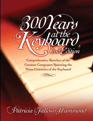 300 Years at the Keyboard (English Edition)