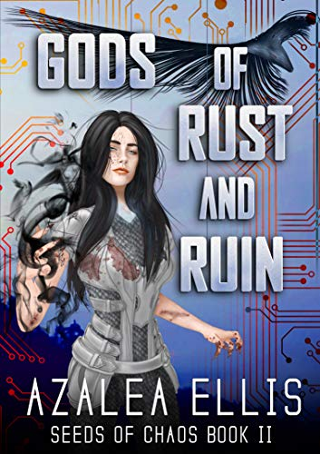 Gods of Rust and Ruin: A GameLit Novel (Seeds of Chaos Book 2) (English Edition)