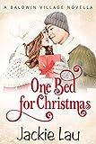 One Bed for Christmas: A Baldwin Village Novella