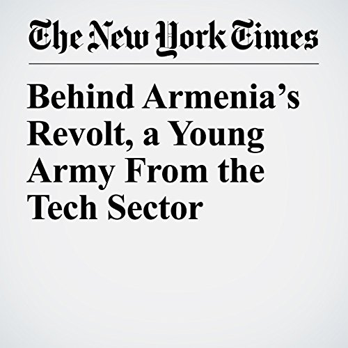 Behind Armenia's Revolt, a Young Army From the Tech Sector copertina