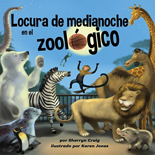 Locura de medianoche en el zoológico [Midnight Madness at the Zoo] audiobook cover art