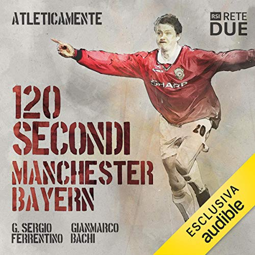 『120 secondi. Manchester-Bayern』のカバーアート