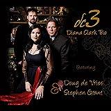 Dc3 Diana Clark Trio Live by Diana Clark