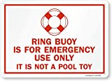SmartSign 'Ring Buoy Is For Emergency Use Only, It Is Not A Pool Toy' Sign   10' x 14' Aluminum