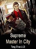 Supreme Master In City: Book 11 (English Edition)