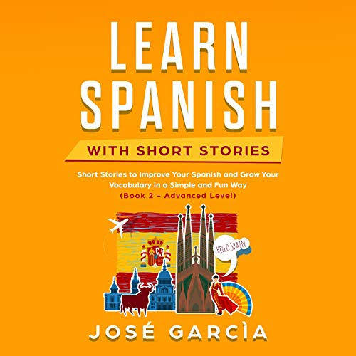 Page de couverture de Learn Spanish with Short Stories