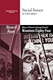 The Abuse of Power in George Orwell's Nineteen Eighty-Four (Social Issues in Literature (Library))