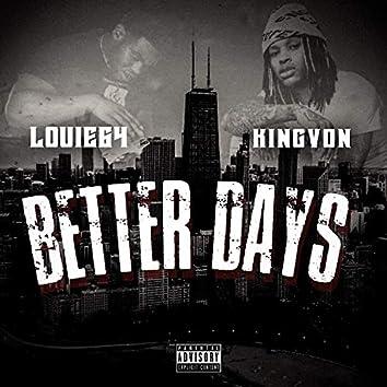 Better Days (feat. King Von)