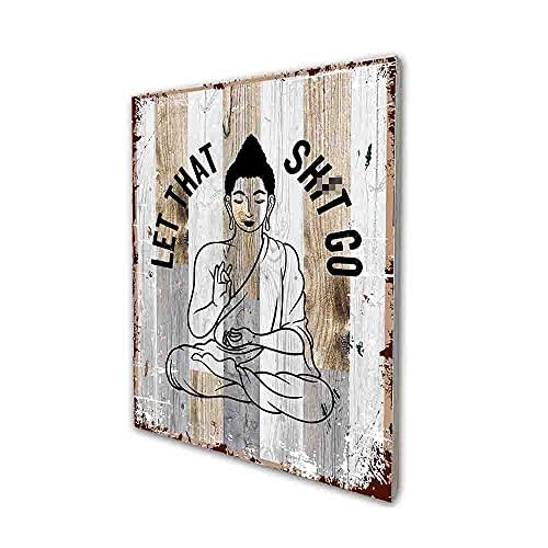 Let That Sh-it Go Art Print Yoga Wood Wall Art, Meditation Buddha Decor, Buddha Wall Hanging Funny Bar Cafe Garage Guest Bathroom Art