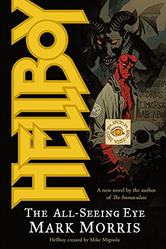 [Hellboy: All-Seeing Eye] (By: Mark Morris) [published: November, 2008]