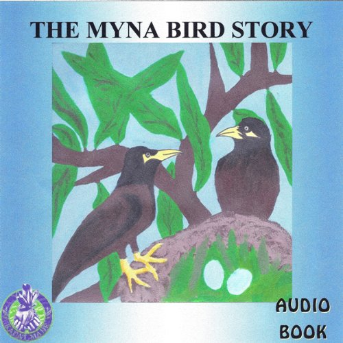 The Myna Bird Story audiobook cover art