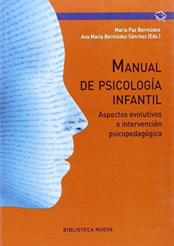 Manual de psicología infantil - 2ª edición: Aspectos evolutivos e intervención psicopedagógica (Biblioteca Nueva Universidad)