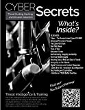 Threat Hunting, Hacking, and Intrusion Detection: SCADA, Dark Web, and APTs (Cyber Secrets)