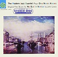 Plays No Sun in Venice by MODERN JAZZ QUARTET (2013-07-30)